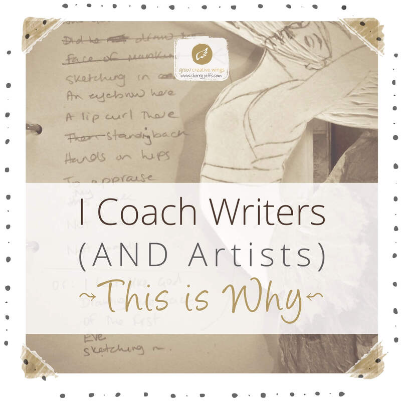 Writing and sketch in notebook with title: I Coach Writers, AND Artists. This Is Why.