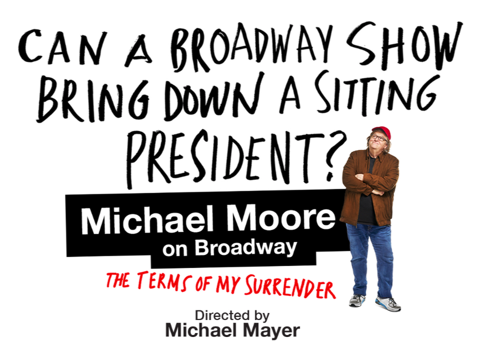 Image link to Michael Moore's Broadway Show: The Terms of My Surrender