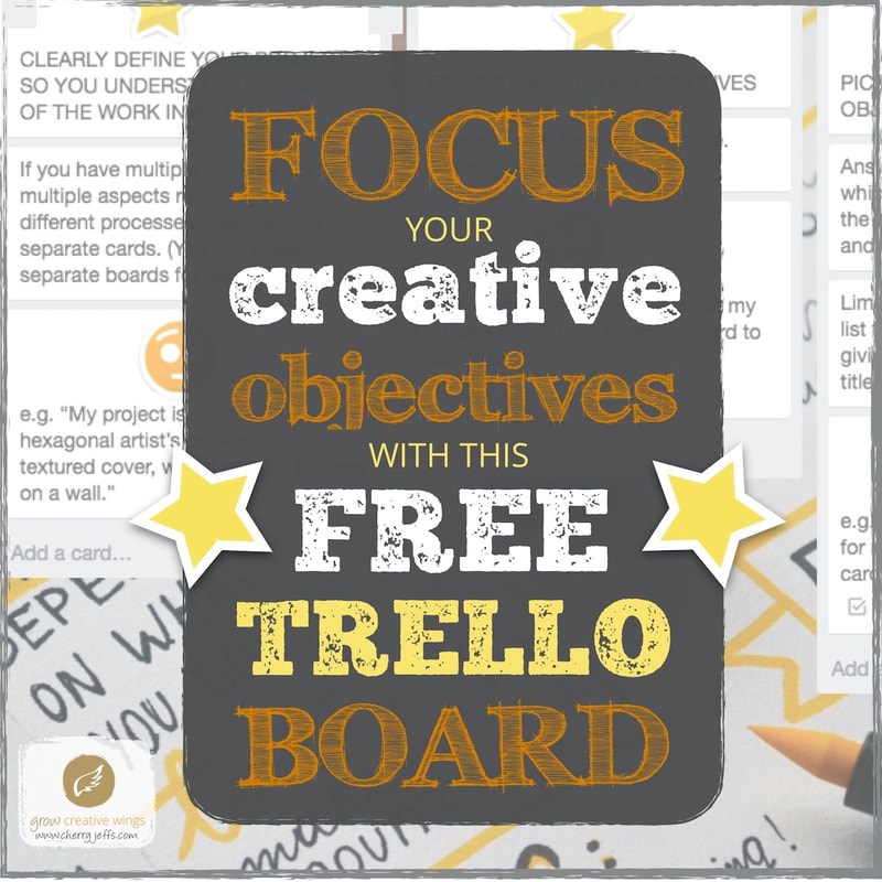 Screenshot ot Trello board with the text overlay: Focus Your Creative Objectives with This Free Trello Board